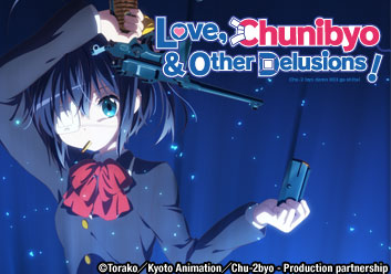 Love, Chunibyo and Other Delusions! (Season 1)