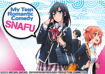 My Teen Romantic Comedy ~ SNAFU