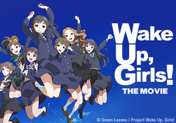 Wake Up, Girls! The Movie